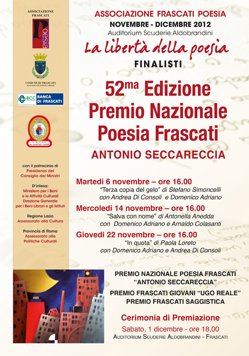 """Finalisti del 52° Premio Nazionale Frascati Poesia """"Antonio Seccareccia"""" Novembre 2012"""