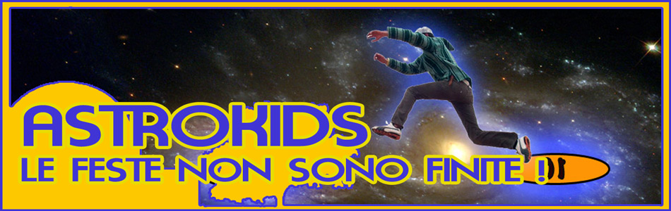 AstroKids Nights - Le feste non sono finite!